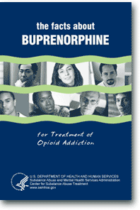 The Facts about Buprenorphine for Treatment of Opioid Addiction